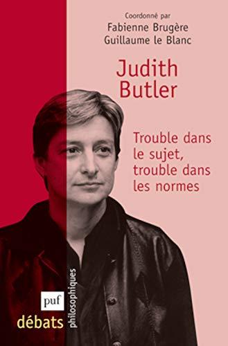 Judith Butler: Brug�re, Fabienne