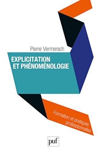 9782130573746: Explicitation et ph�nom�nologie