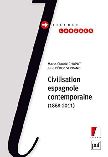 Civilisation espagnole contemporaine: Chaput, Marie-Claude