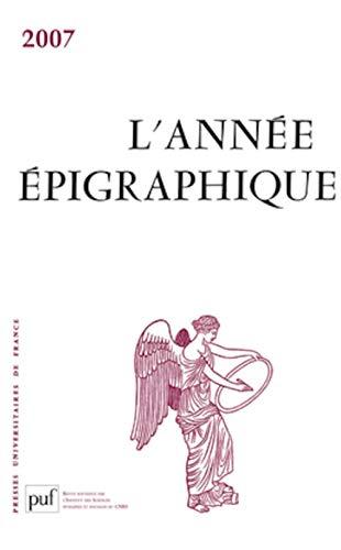{ANNÉE} {ÉPIGRAPHIQUE} {VOL.} 2007: Isabelle Fauduet, Mireille Corbier, Patrick Le ...