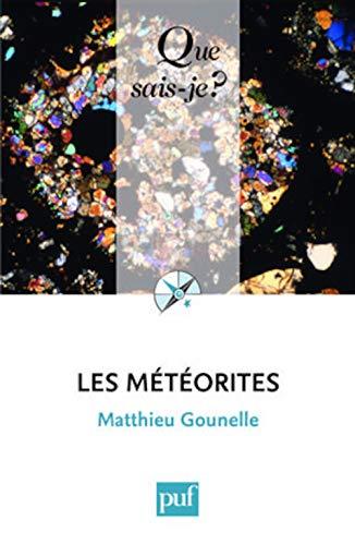 Météorites (Les): Gounelle, Matthieu