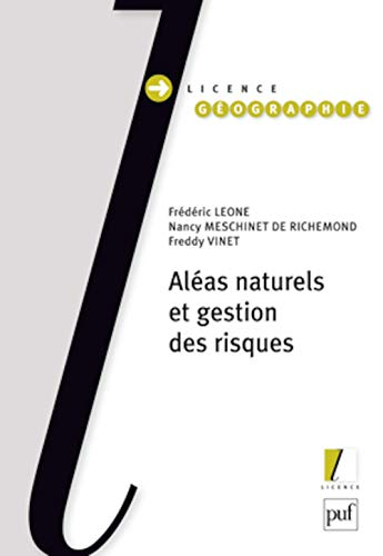 Aléas naturels et gestion des risques: L�one, Fr�d�ric