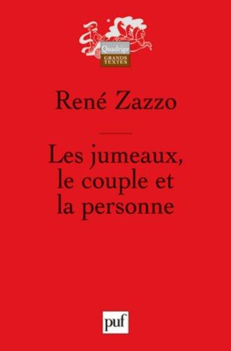 Les jumeaux, le couple et la personne: René Zazzo