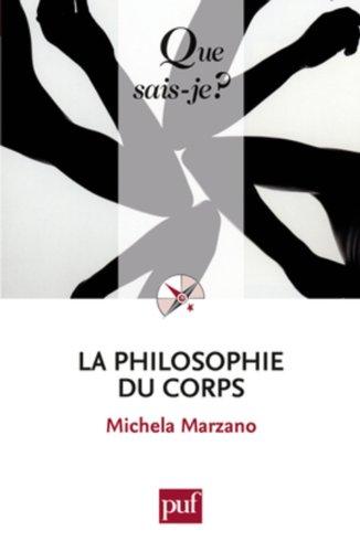 9782130575573: La philosophie du corps (French Edition)