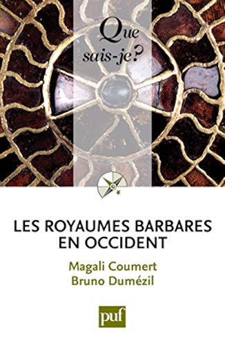 9782130575771: Les royaumes barbares en Occident (Que sais-je ?)