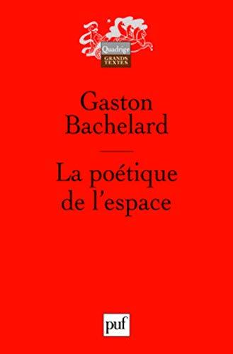 9782130575962: La Poétique de l'Espace, 10th Edition