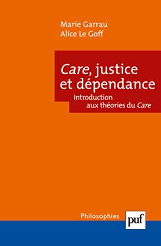 Care, justice et dépendance: Garrau, Marie