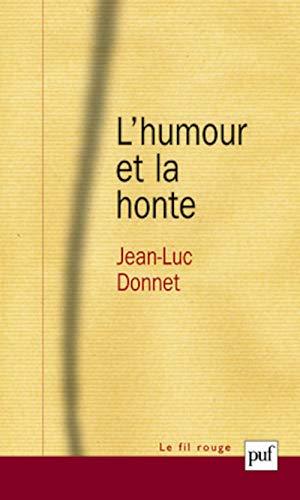 Humour et la honte (L'): Donnet, Jean-Luc