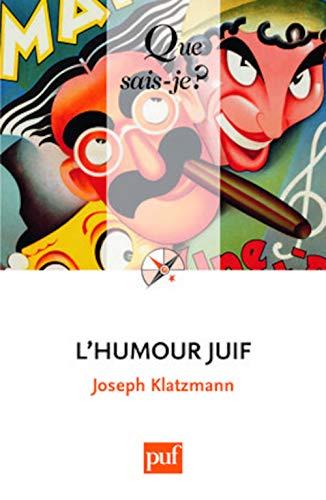 Humour juif (L') [nouvelle édition]: Klatzmann, Joseph