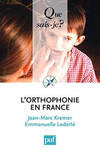 9782130576723: L'orthophonie en France