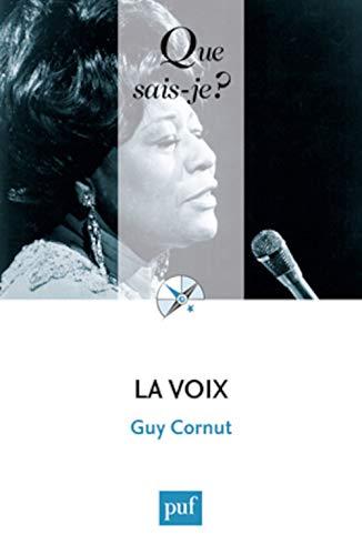 Voix (La) [nouvelle édition]: Cornut, Guy