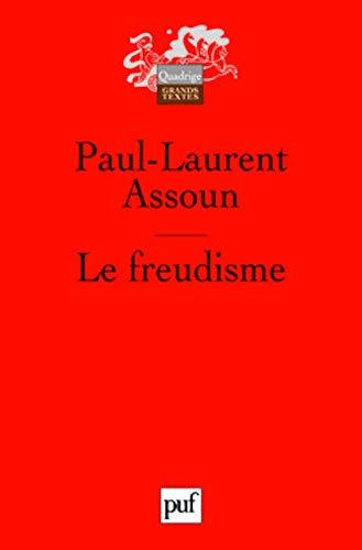 Freudisme (Le) [nouvelle édition]: Assoun, Paul-Laurent