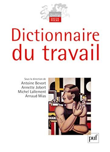 9782130577157: Dictionnaire du travail