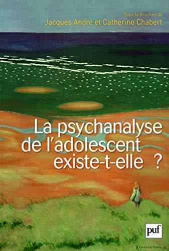 Psychanalyse de l'adolescent existe-t-elle?: André, Jacques