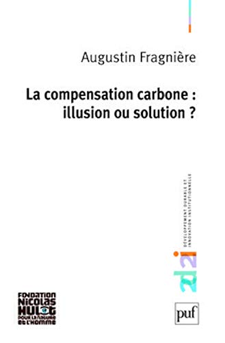 9782130577508: la compensation carbone : illusion ou solution ?