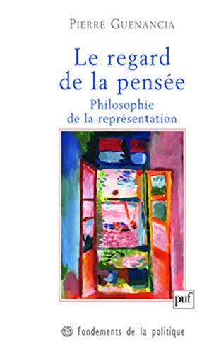 Le regard de la pensée: Pierre Guenancia