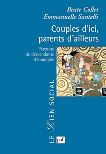 couples d'ici, parents d'ailleurs ; parcours de descendants d'immigrés: Beate...