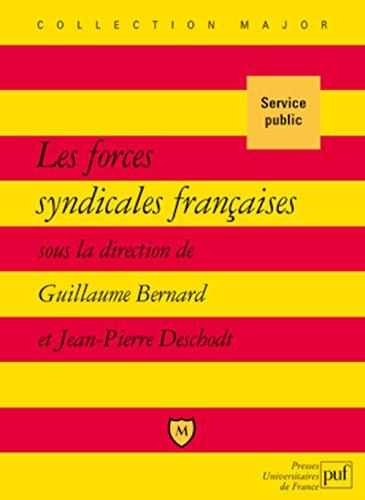 Les forces syndicales françaises: Bernard, Guillaume
