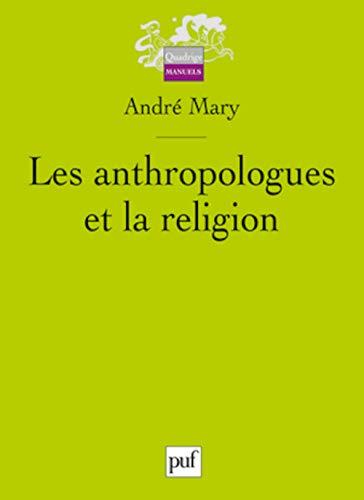 9782130578130: Les anthropologues et la religion