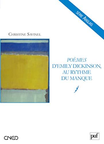 9782130578345: Poèmes d'Emily Dickinson, au rythme du manque (French Edition)