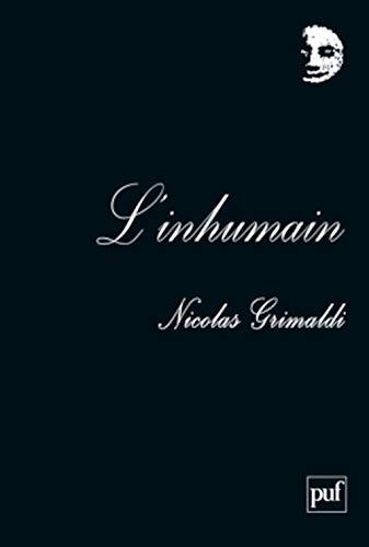 Inhumain (L'): Grimaldi, Nicolas