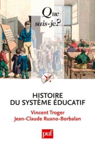 9782130578888: Histoire du système éducatif (Que sais-je ?)
