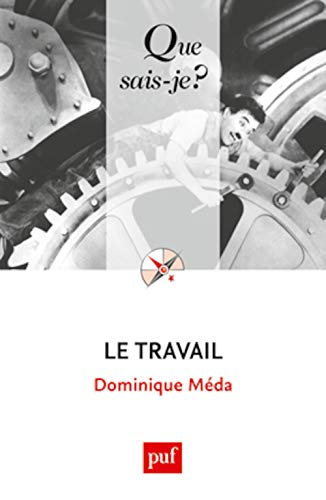 9782130578994: Le travail (French Edition)