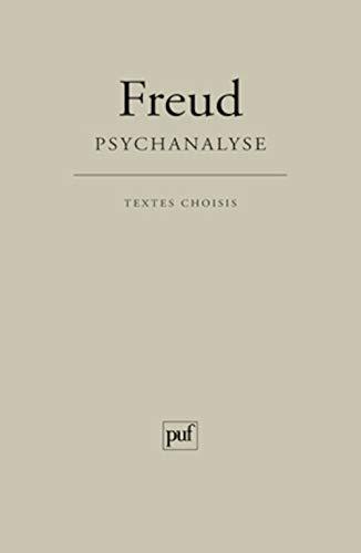 Psychanalyse [nouvelle édition]: Freud, Sigmund