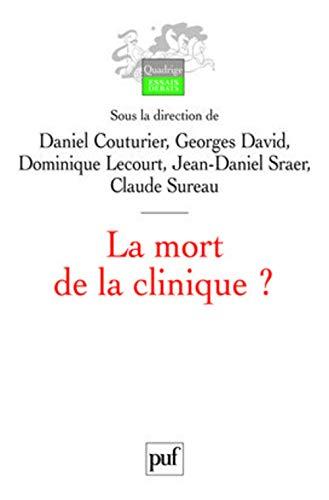 Mort de la clinique? (La): Couturier, Daniel