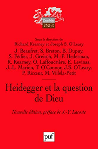 Heidegger et la question de Dieu: Joseph Stephen O'Leary, Richard Kearney