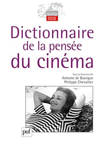 dictionnaire de la pensée du cinéma: Baecque, Antoine de