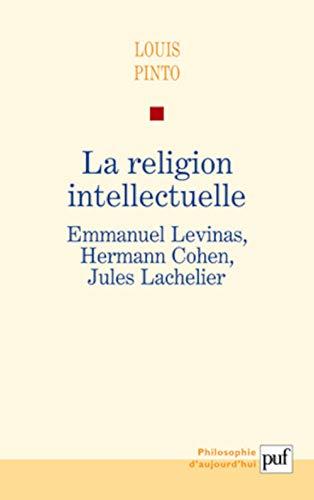 9782130580478: La religion intellectuelle (French Edition)