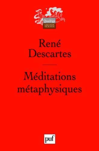 MEDITATIONS METAPHYSIQUES (7E ED) (QUADRIGE): Descartes Rene