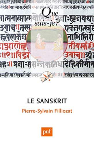 Sanskrit (Le) [nouvelle édition]: Filliozat, Pierre-Sylvain