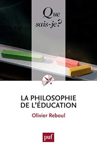 La philosophie de l'éducation Olivier Reboul