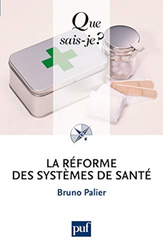 9782130580904: La réforme des systèmes de santé