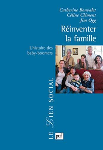 Réinventer la famille: Bonvalet, Catherine