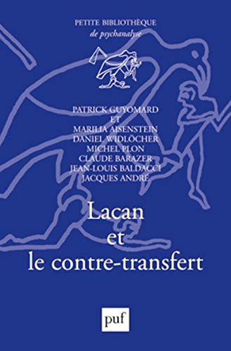 Lacan et le contre-transfert (French Edition) (2130581145) by Patrick Guyomard