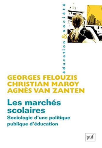Marchés scolaires (Les): Felouzis, Georges