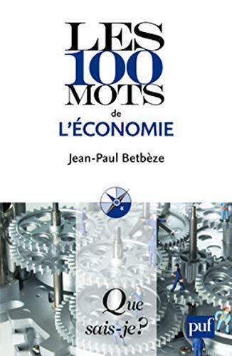 9782130581208: Les 100 mots de l'économie