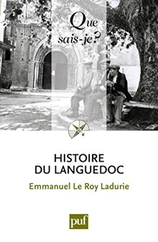 Histoire du Languedoc [nouvelle édition]: Le Roy Ladurie, Emmanuel