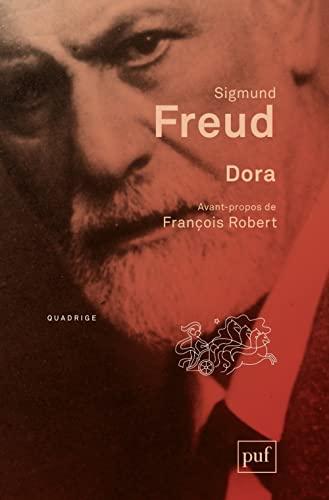 Dora [nouvelle édition]: Freud, Sigmund