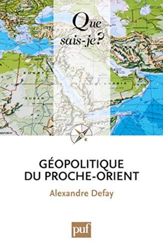 9782130581413: Géopolitique du Proche-Orient (French Edition)