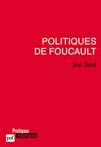 9782130581598: Politiques de Foucault (Pratiques théoriques)
