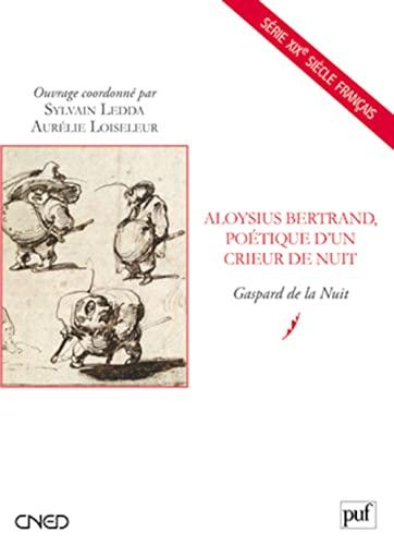 9782130581758: Aloysius Bertrand, poétique d'un crieur de nuit