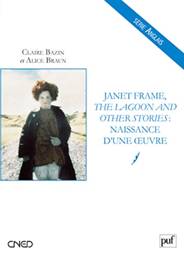 9782130581819: Janet Frame, The Lagoon and Other Stories : naissance d'une uvre