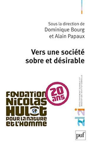 Vers une société sobre et désirable: Bourg, Dominique