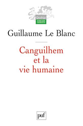 9782130582168: Canguilhem et la vie humaine