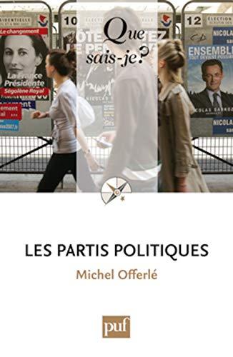 9782130582236: Les partis politiques (7ed) qsj 2376 (Que sais-je ?)
