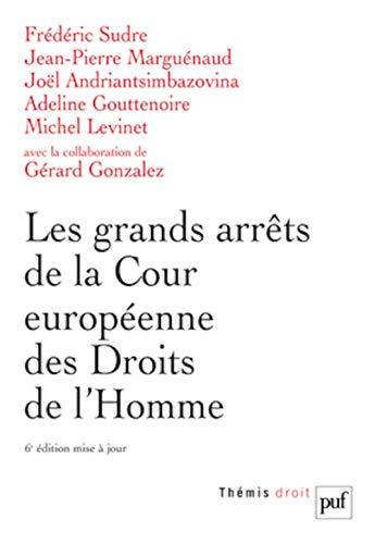 Les grands arrêts de la Cour européenne